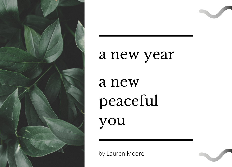New Year/New Peaceful You