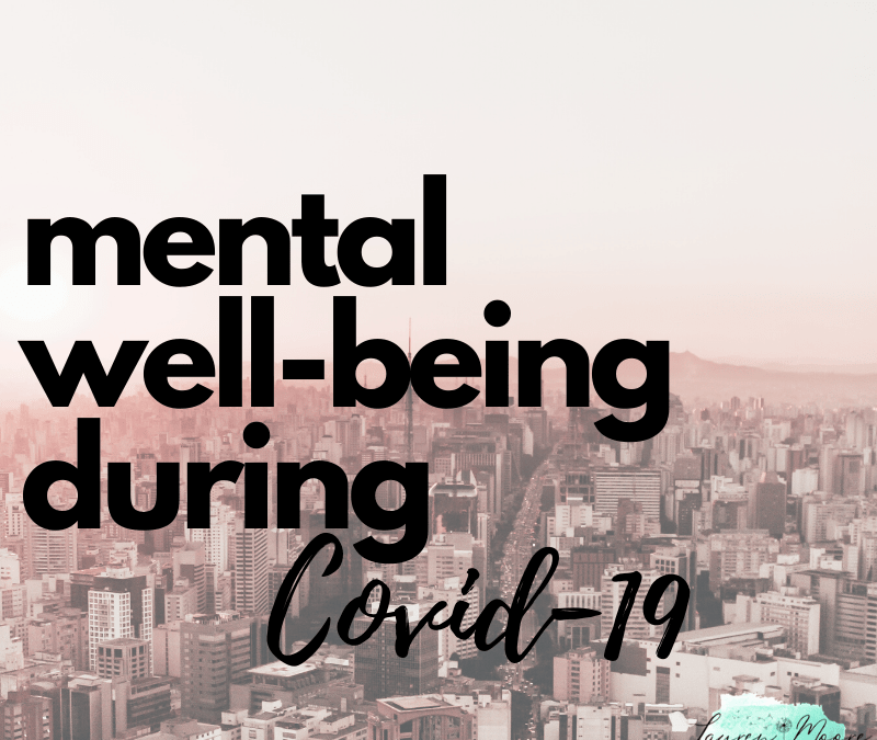 Mental Well-being during COVID-19